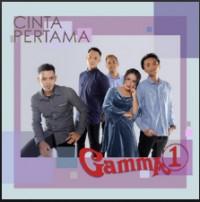 Gamma1 - Cinta Pertama