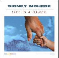 Sidney Mohede - Life Is a Dance