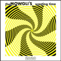 The Mowgli's - Wasting Time