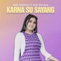 Nella Kharisma - Karna Su Sayang