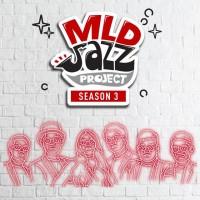 MLD Jazz Project - Dahulu