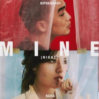 Dipha Barus - Mine (Night)